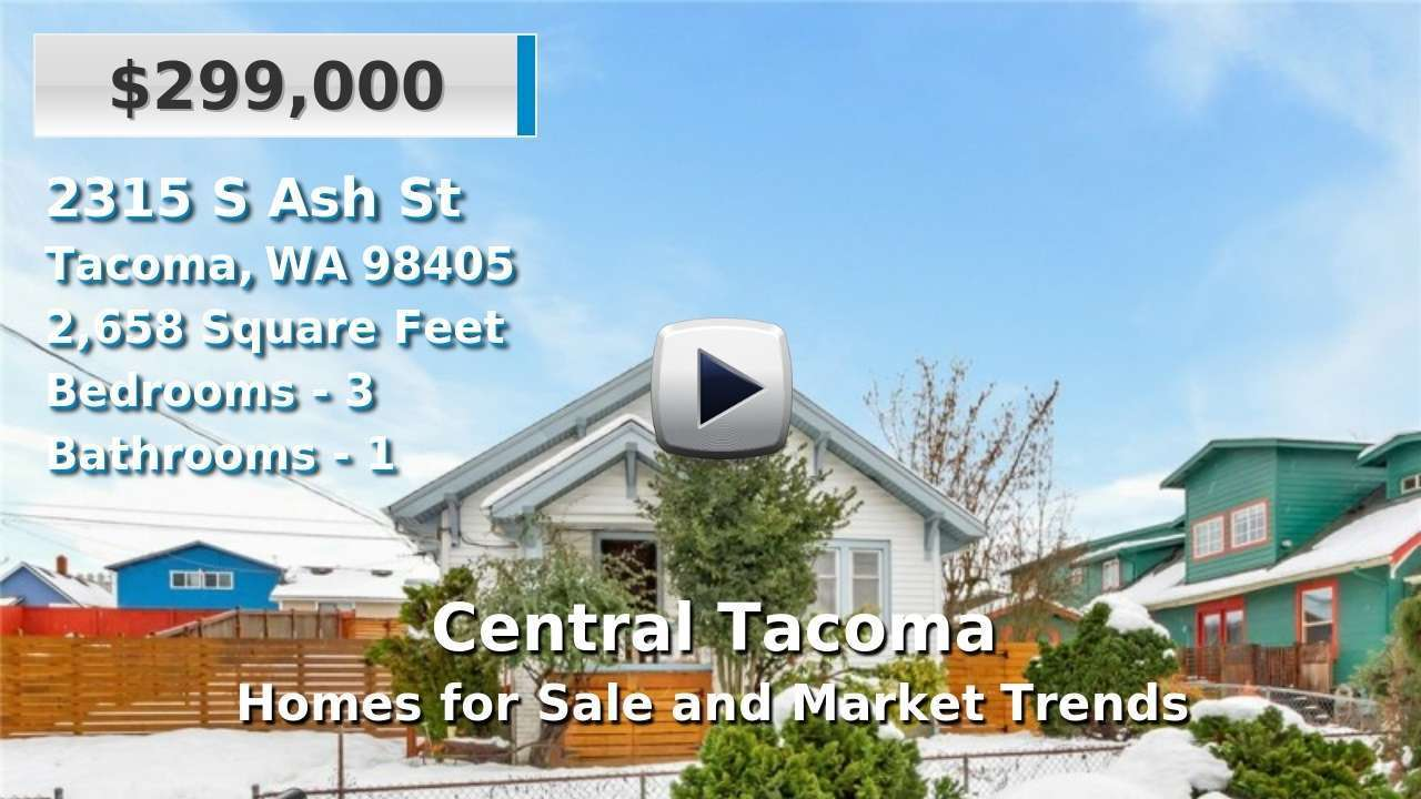 Central Tacoma Homes for Sale and Real Estate Trends