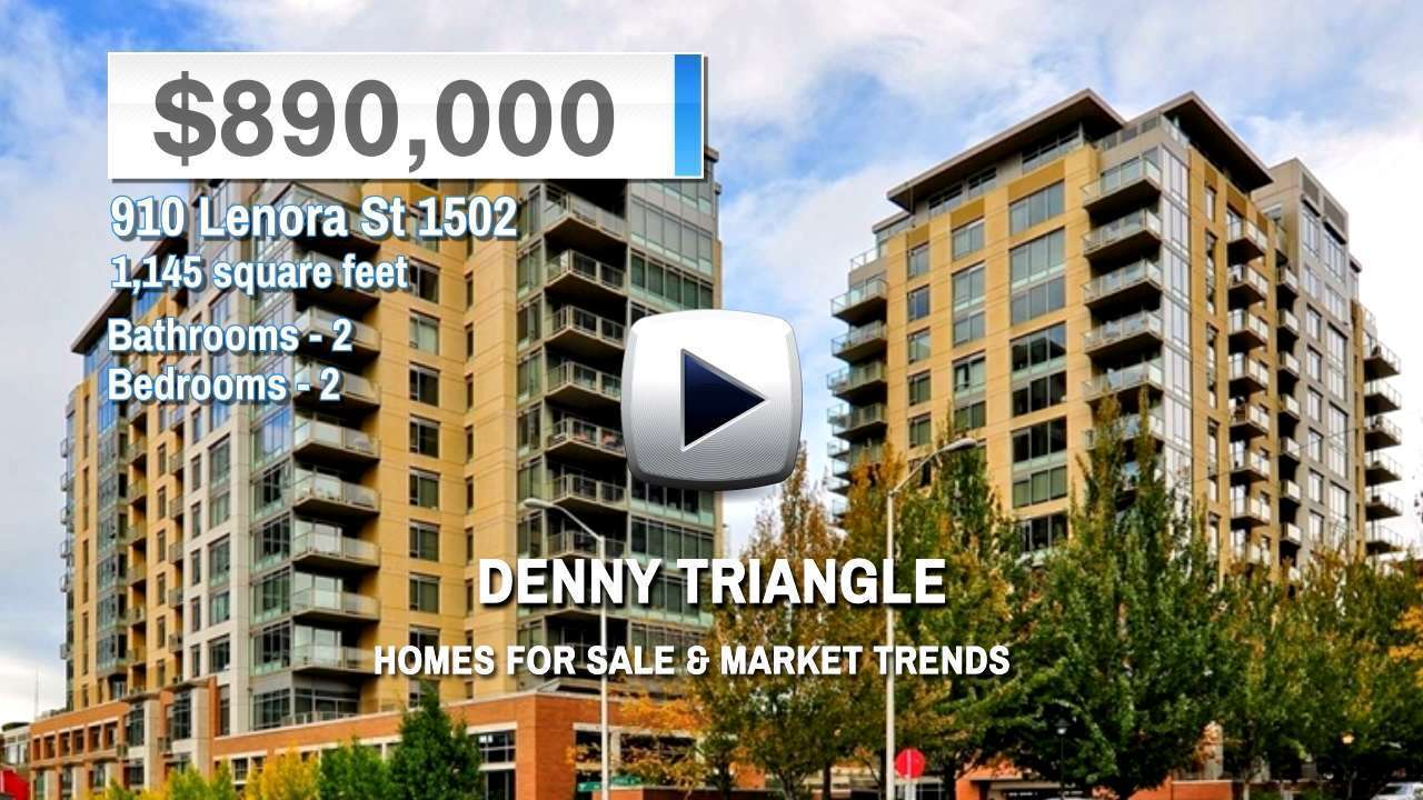 Denny Triangle Homes for Sale and Real Estate Trends
