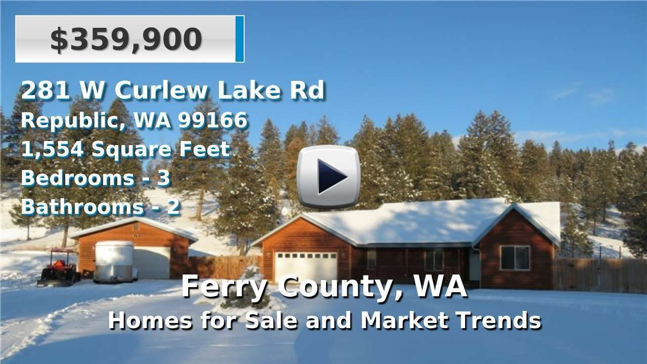 Ferry County Homes for Sale and Real Estate Trends