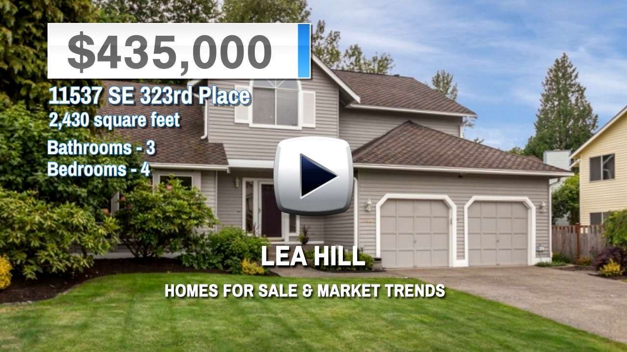 Lea Hill Homes for Sale and Real Estate Trends