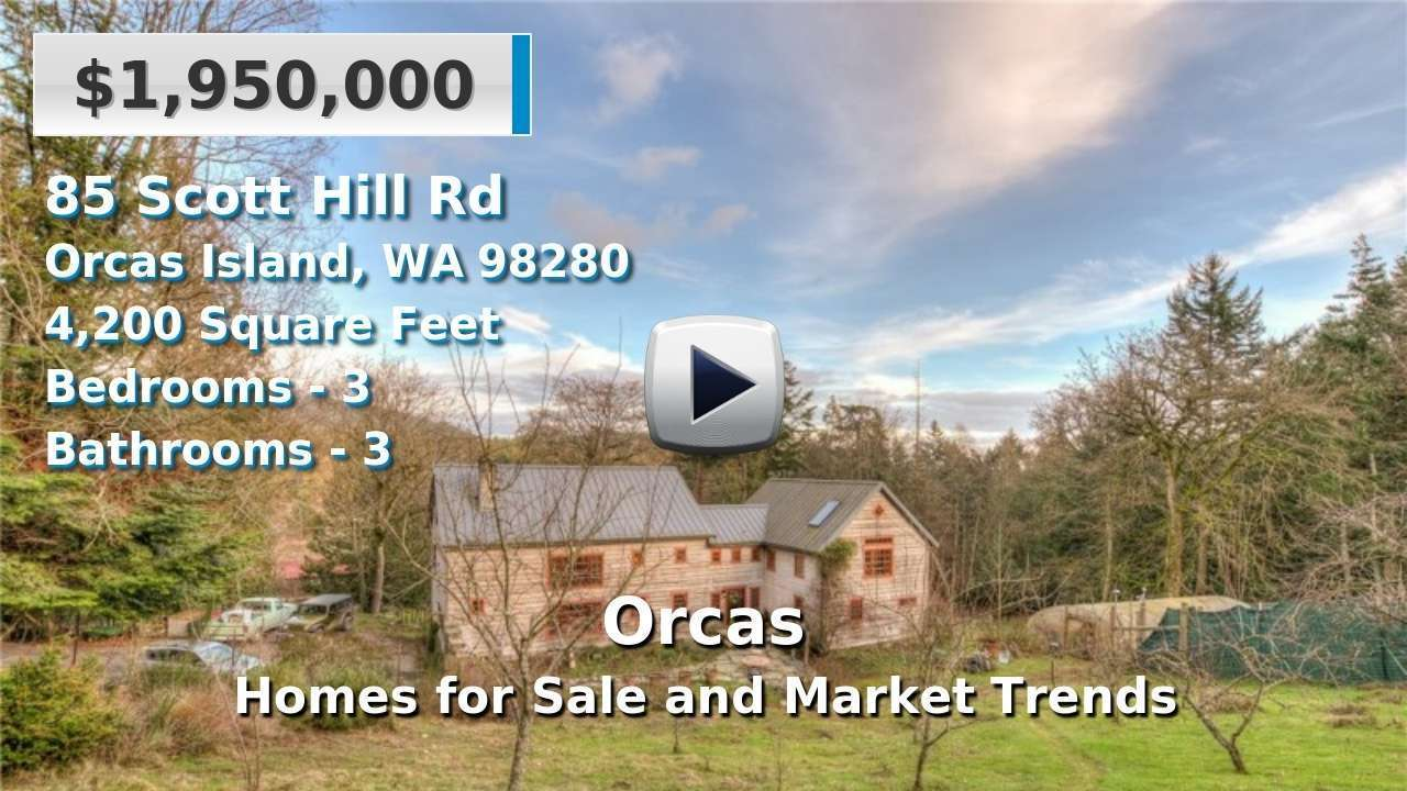 Orcas Homes for Sale and Real Estate Trends